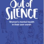 Report 'Out of Silence, women's mental health in their own words' By NWCI