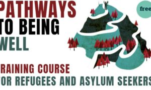 Cairde invites applications for 'Pathways to being Well' training course for refugees and asylum seekers